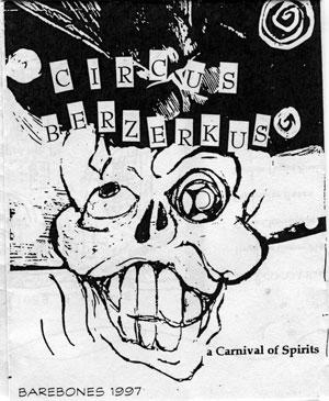Circus Berzerkus: BareBones Halloween 1997