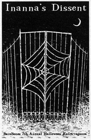 BareBones Halloween Show 2000: Inanna's Dissent